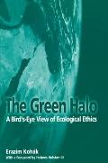 Green Halo A Birds Eye View of Ecological Ethics