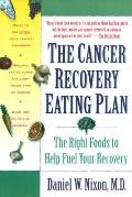 Cancer Recovery Eating Plan The Right Foods to Help Fuel Your Recovery