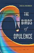 Birds of Opulence