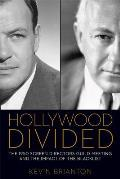 Hollywood Divided: The 1950 Screen Directors Guild Meeting and the Impact of the Blacklist