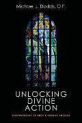 Unlocking Divine Action: Contemporary Science and Thomas Aquinas