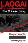 Laogai--The Chinese Gulag