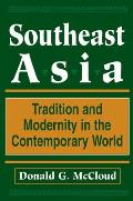 Southeast Asia: Tradition and Modernity in the Contemporary World, Second Edition