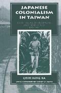 Japanese Colonialism in Taiwan Land Tenure Development & Dependency 1895 1945