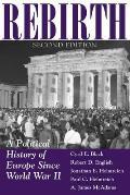 Rebirth: A Political History of Europe Since World War II