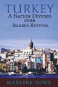 Turkey: A Nation Divided Over Islam's Revival