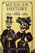 Mexican History A Primary Source Reader
