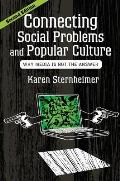 Connecting Social Problems & Popular Culture Why Media Is Not the Answer