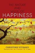 Nature & Value Of Happiness