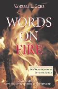 Words on Fire One Womans Journey Into the Sacred