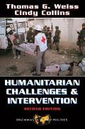Humanitarian Challenges And Intervention: Second Edition