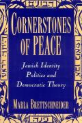 Cornerstones of Peace Jewish Identity Politics & Democratic Theory