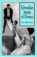 Edwardian Stories Of Divorce