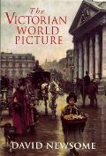 Victorian World Picture Perceptions & In