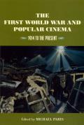 First World War & Popular Cinema 1914 to the Present