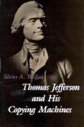 Thomas Jefferson & His Copying Machines