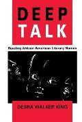 Deep Talk: Reading African-American Literary Names