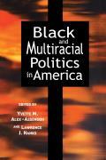 Black & Multiracial Politics in America