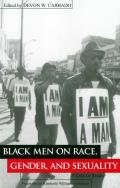 Black Men on Race Gender & Sexuality A Critical Reader