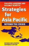 Strategies for Asia Pacific Beyond the Crisis