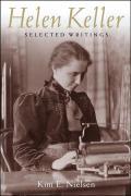 Helen Keller: Selected Writings