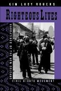 Righteous Lives Narratives Of The New