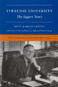 Syracuse University: Volume V: The Eggers Years