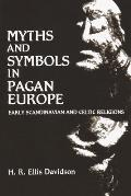 Myths & Symbols In Pagan Europe Early