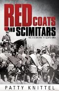 Red Coats and Scimitars: God's Soldier in the Czar's Army