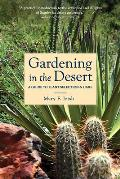 Gardening in the Desert: A Guide to Plant Selection & Care
