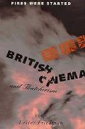 Fires Were Started British Cinema & That