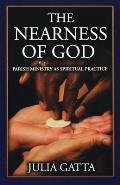 Nearness of God Parish Ministry as Spiritual Practice