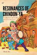Resonances Of Chindon Ya Sounding Space & Sociality In Contemporary Japan