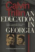 Education in Georgia Charlayne Hunter Hamilton Holmes & the Integration of the University of Georgia