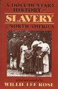 Documentary History of Slavery in North America