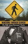 Marching Through Georgia: My Walk Along Sherman's Route