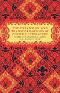 The Expansion and Transformations of Courtly Literature