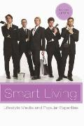 Smart Living; Lifestyle Media and Popular Expertise