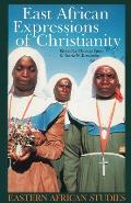 East African Expressions: Of Christianity