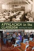 Appalachia in the Classroom: Teaching the Region
