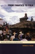 From Fanatics to Folk Brazilian Millenarianism & Popular Culture