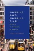 Encoding Race Encoding Class Indian It Workers In Berlin
