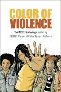 Color of Violence The INCITE Anthology