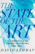 State of the Art A Chronicle of American Poetry 1988 2014
