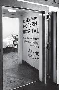 Rise of the Modern Hospital