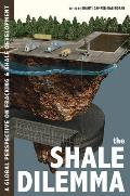 The Shale Dilemma