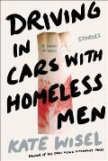 Driving in Cars with Homeless Men Stories