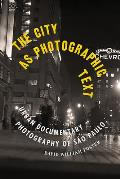 The City as Photographic Text: Urban Documentary Photography of S?o Paulo