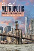 Coastal Metropolis: Environmental Histories of Modern New York City