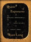 Queer Exposures: Sexuality and Photography in Roberto Bola?o's Fiction and Poetry